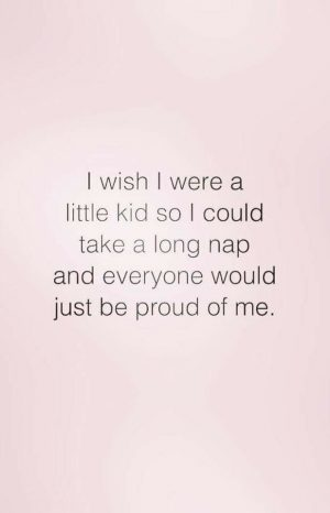 be a little kid